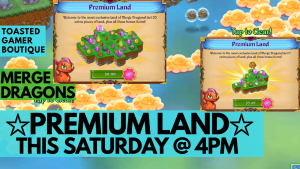 Premium Land THIS Saturday @ 4PM!!!