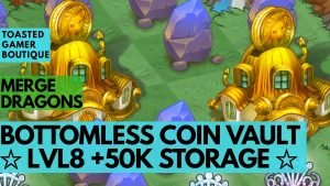 Merge Dragons | Coin Vaults | Magic Coin Storage