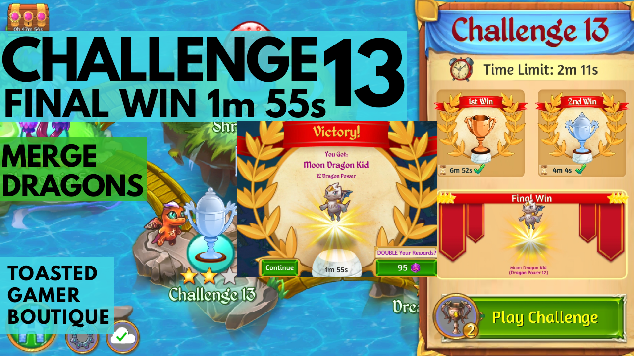 Merge Dragons Challenge 13 Final Win | 1m55s