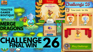 Merge Dragons Challenge 26 Final Win | 1m53s