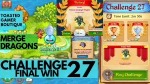 Merge Dragons Challenge 27 Final Win | 1m24s