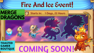 Merge Dragons Fire And Ice Event Guide