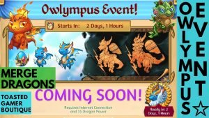 Merge Dragons Owlympus Event Guide